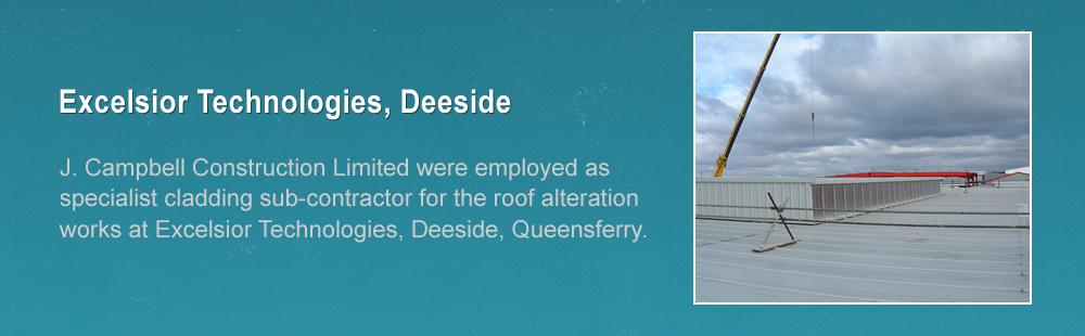 Excelsior Technologies, Deeside